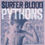 surfer-blood-pythons-1370291797 (1)