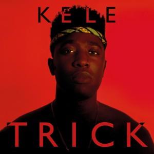 Kele-Trick