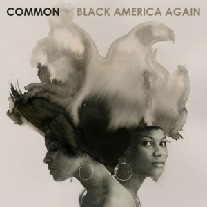 common-black-america-again-album-cover-1476473746-1024x1024